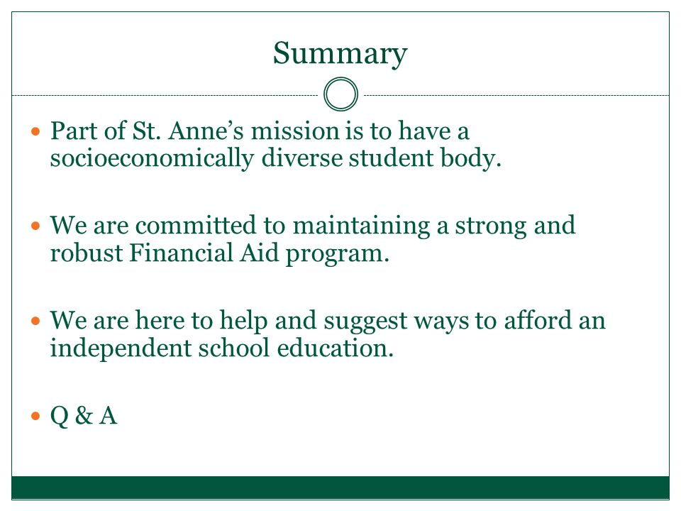 Summary Part of St. Anne's mission is to have a socioeconomically diverse student body.