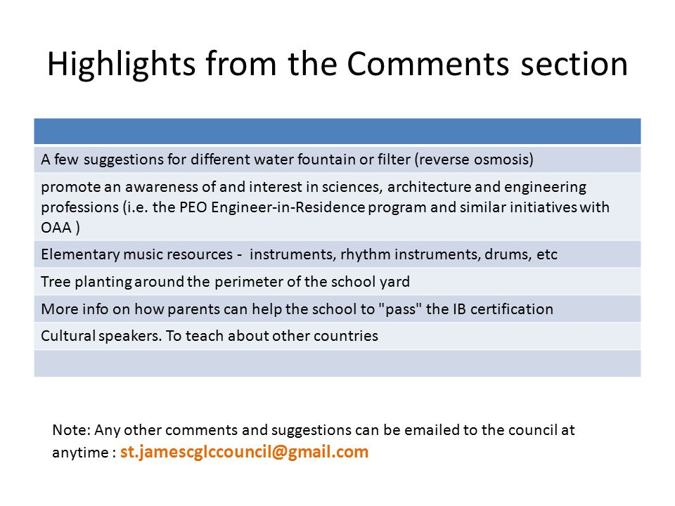 Highlights from the Comments section A few suggestions for different water fountain or filter (reverse osmosis) promote an awareness of and interest in sciences, architecture and engineering professions (i.e.