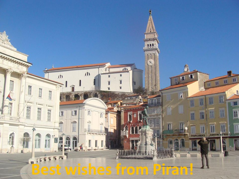 Best wishes from Piran!