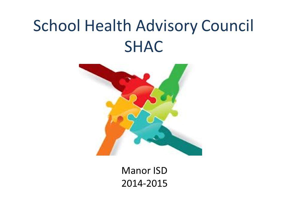 School Health Advisory Council SHAC Manor ISD 2014-2015