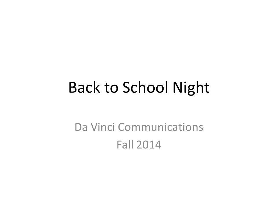 Back to School Night Da Vinci Communications Fall 2014