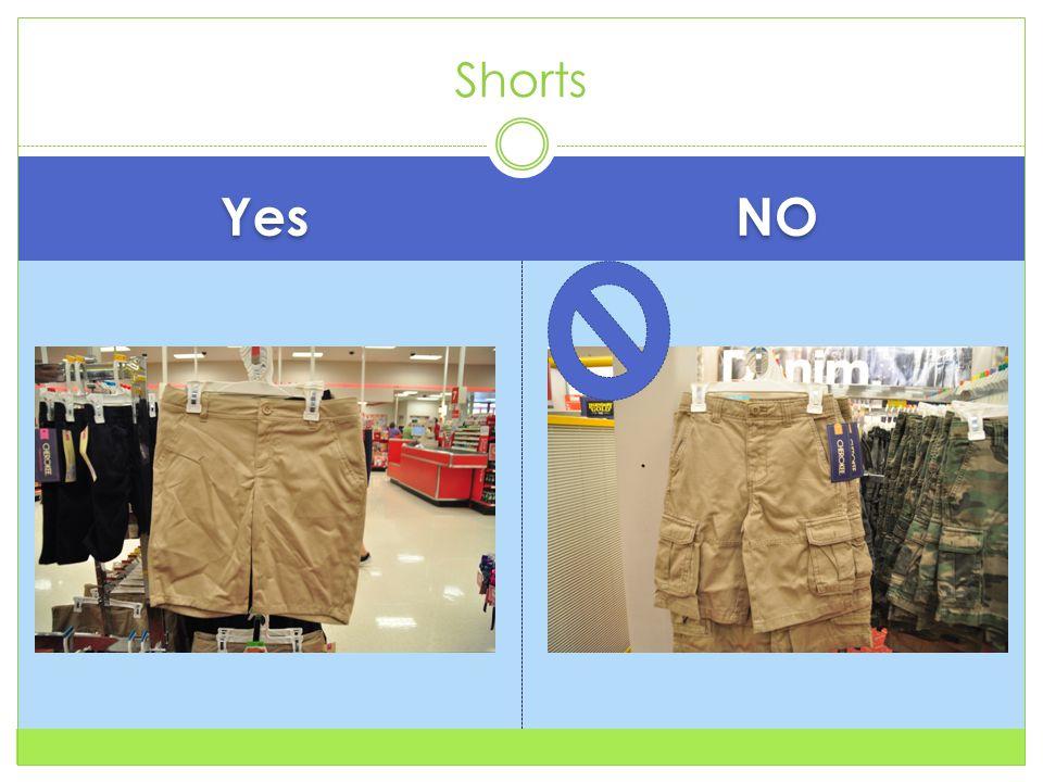 Yes NO Shorts