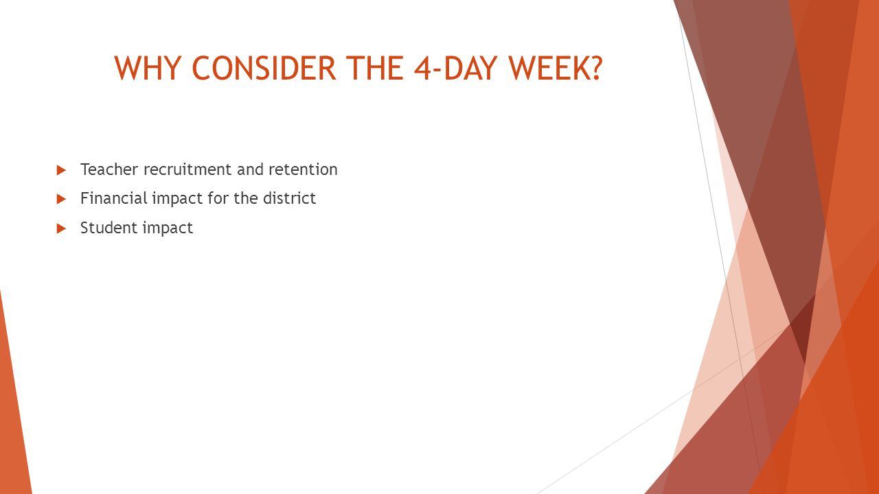 WHY CONSIDER THE 4-DAY WEEK.