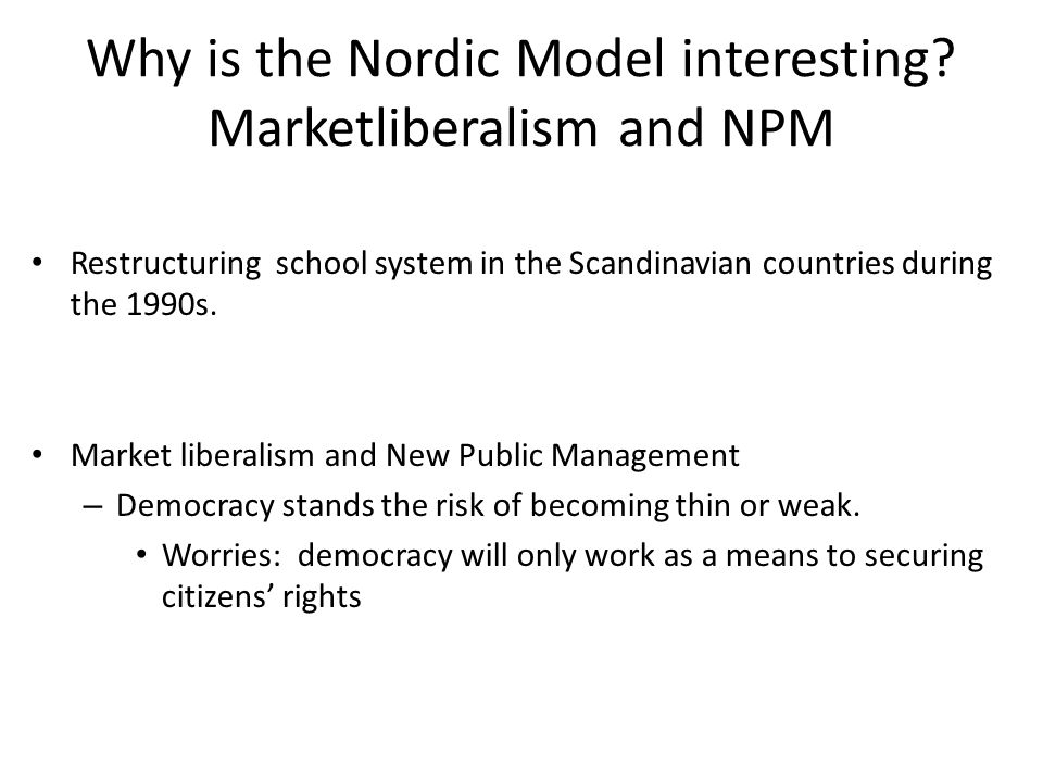 Why is the Nordic Model interesting.