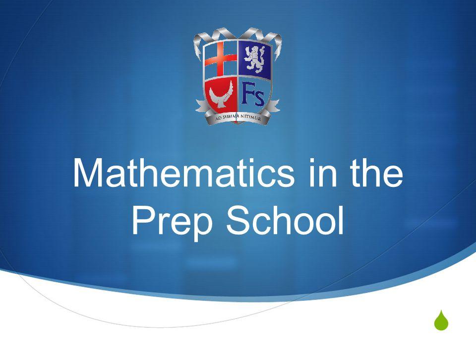  Mathematics in the Prep School