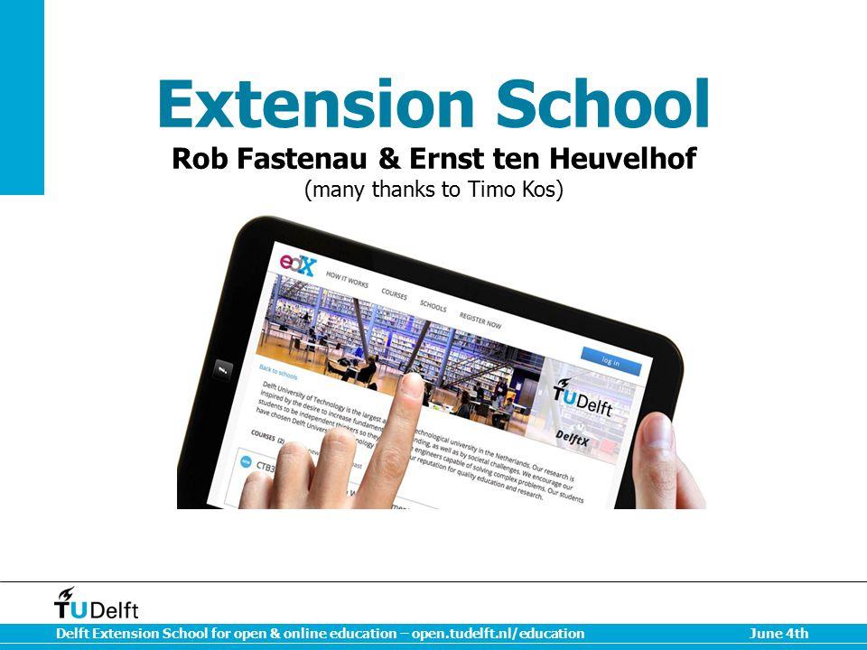 Delft Extension School for open & online education – open.tudelft.nl/educationJune 4th Portfolio O2E Research O2E Future Agenda
