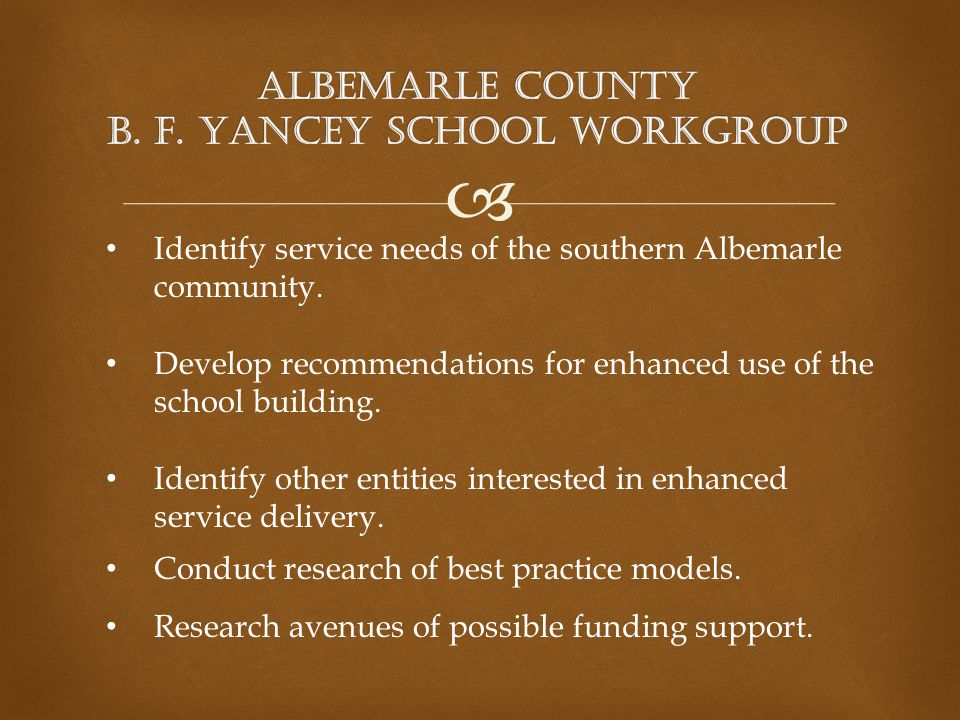  Identify service needs of the southern Albemarle community.