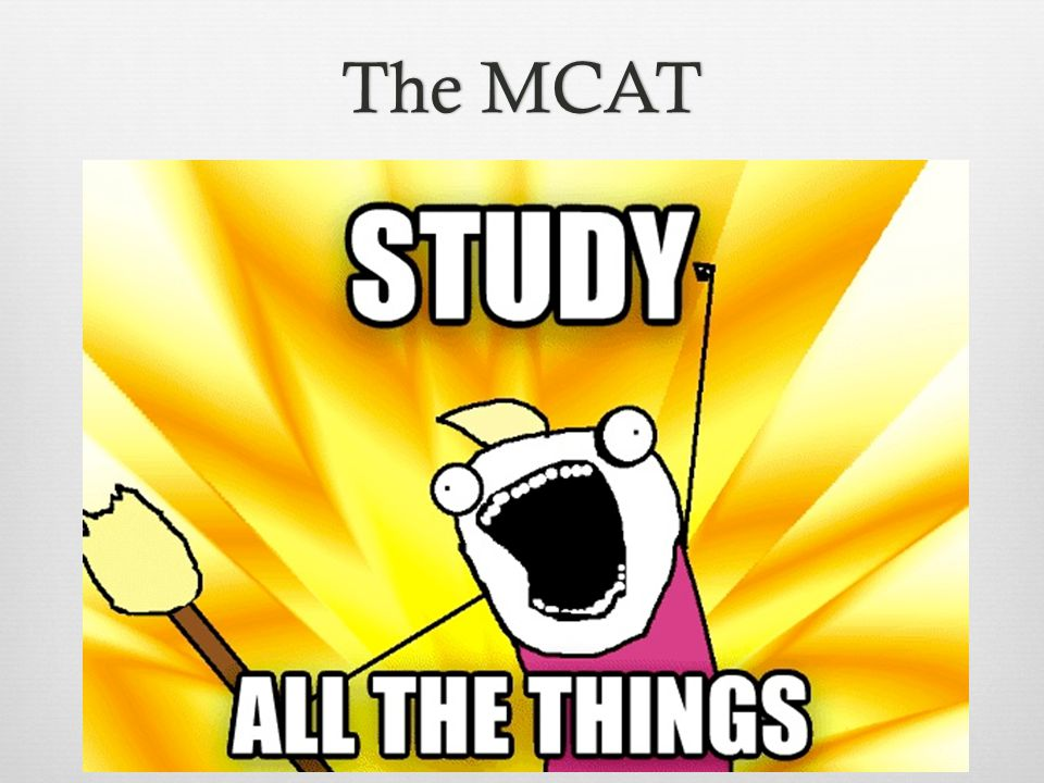 The MCATThe MCAT