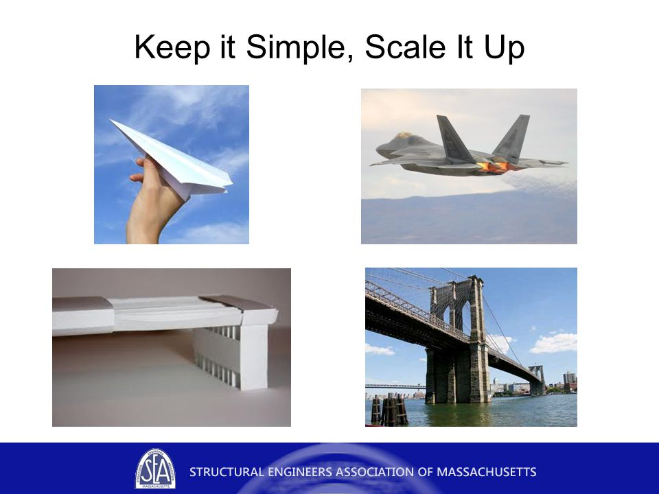 Keep it Simple, Scale It Up