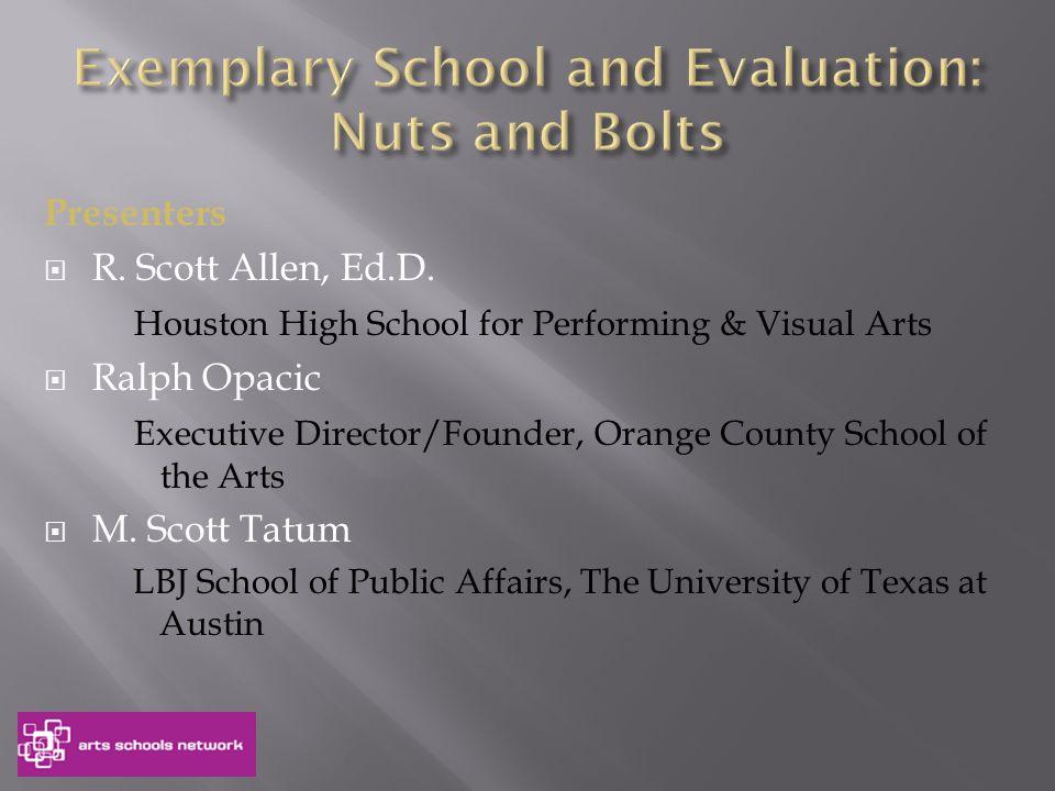 Current Arts Schools Network Exemplary Schools …and more!!!