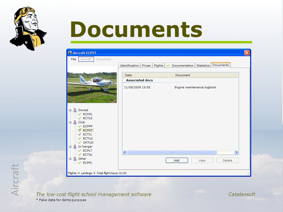 Documents The low-cost flight school management software Catalansoft Aircraft * Fake data for demo purposes