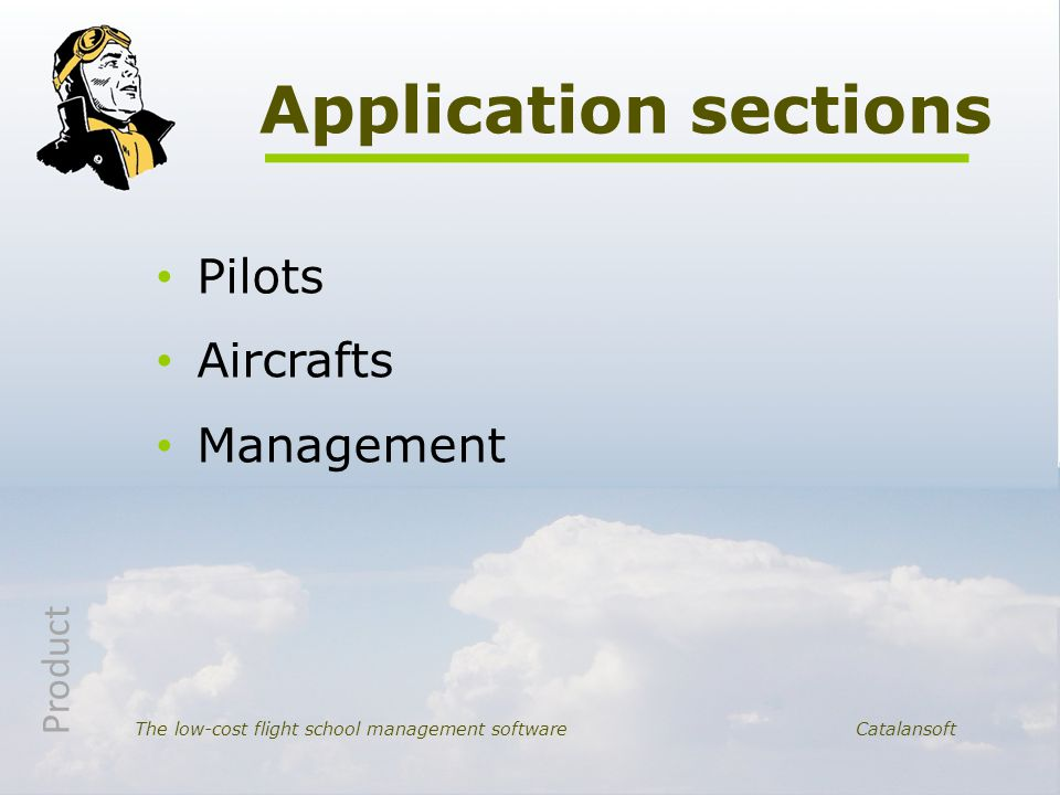 Pilots Aircrafts Management Application sections The low-cost flight school management software Catalansoft Product