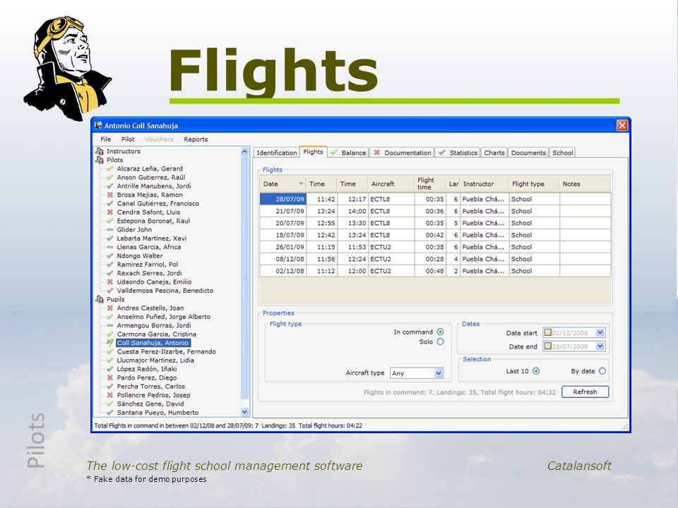 Flights The low-cost flight school management software Catalansoft * Fake data for demo purposes Pilots