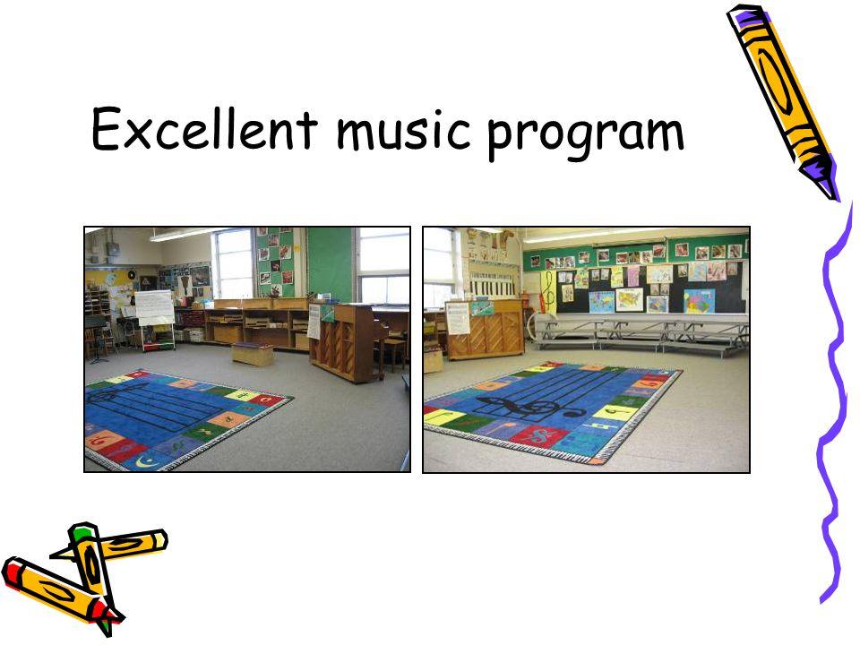 Excellent music program
