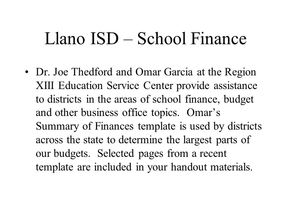 Llano ISD – School Finance Dr.