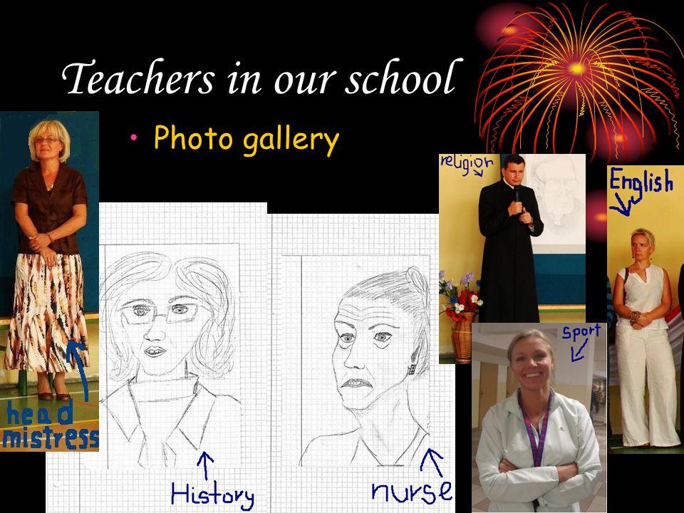 Teachers in our school Photo gallery