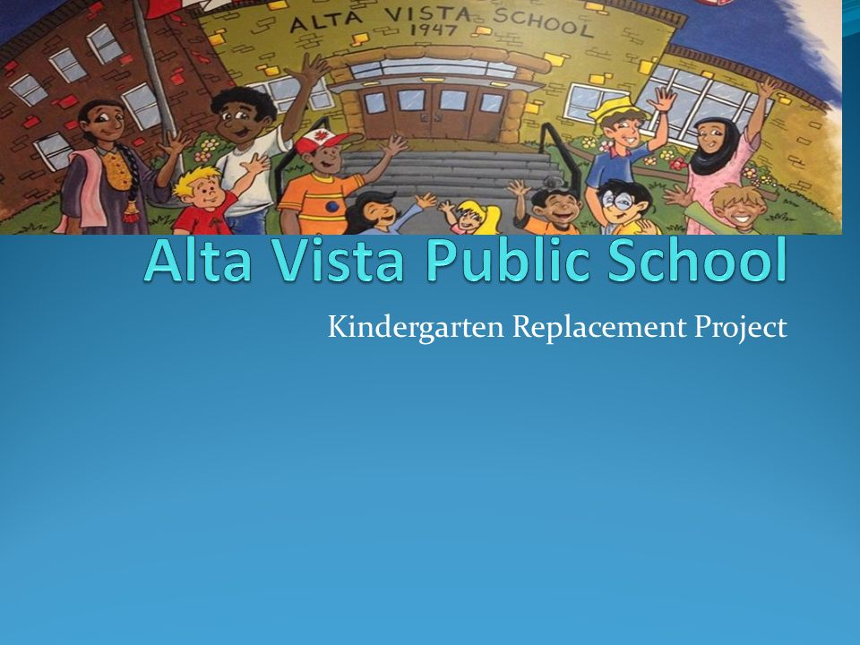 Kindergarten Replacement Project