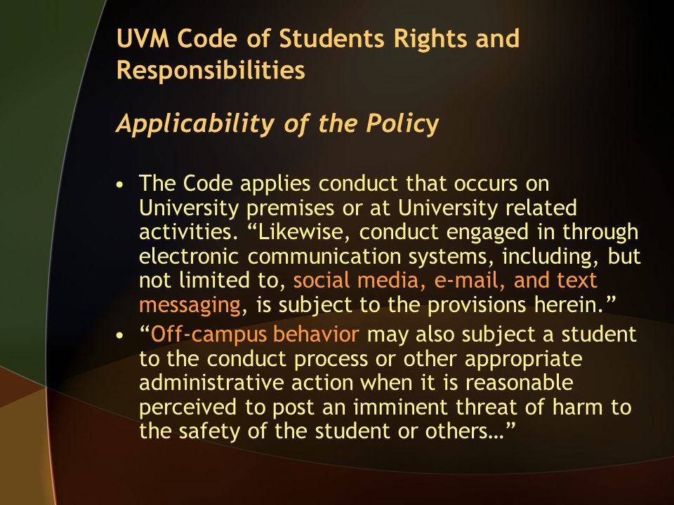 "The Code applies conduct that occurs on University premises or at University related activities. ""Likewise, conduct engaged in through electronic comm"