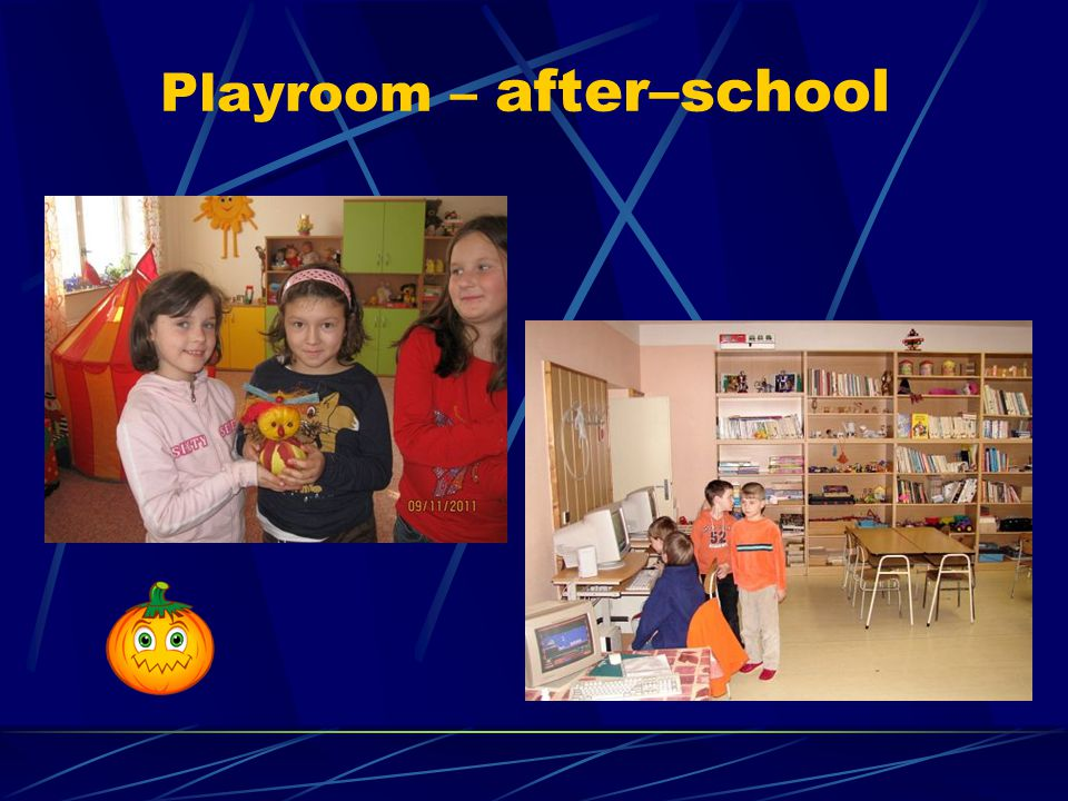 Playroom – after–school