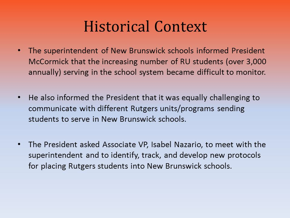 Historical Context The superintendent of New Brunswick schools informed President McCormick that the increasing number of RU students (over 3,000 annu