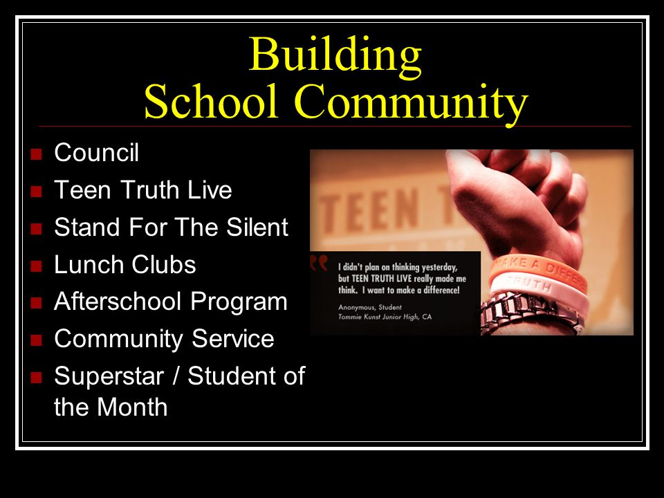 Building School Community Council Teen Truth Live Stand For The Silent Lunch Clubs Afterschool Program Community Service Superstar / Student of the Mo