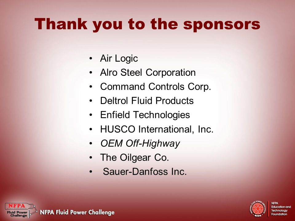 Thank you to the sponsors Air Logic Alro Steel Corporation Command Controls Corp.