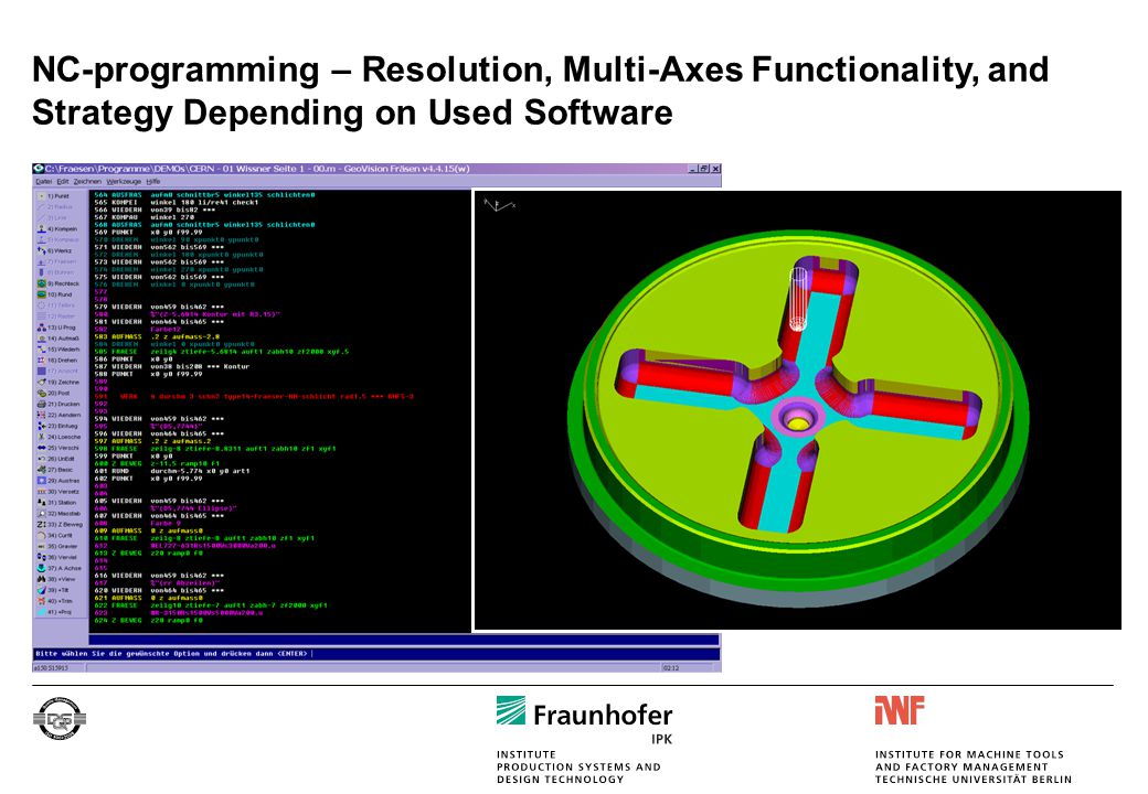 NC-programming – Resolution, Multi-Axes Functionality, and Strategy Depending on Used Software