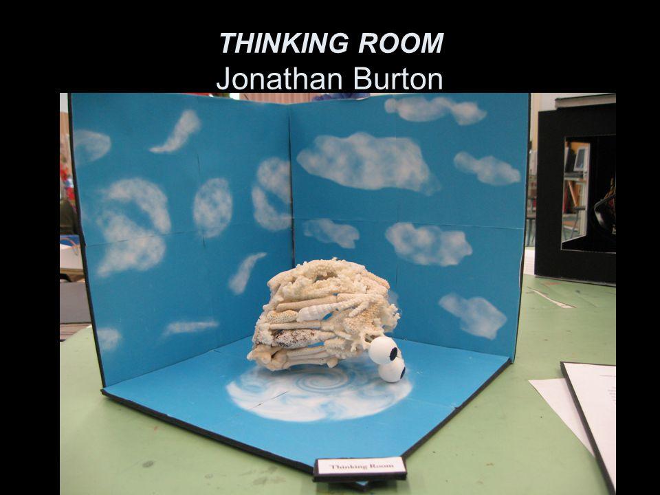 THINKING ROOM Jonathan Burton