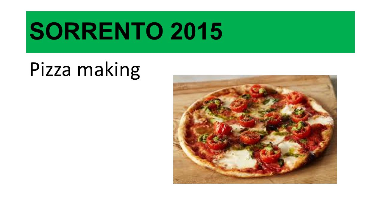 SORRENTO 2015 Pizza making