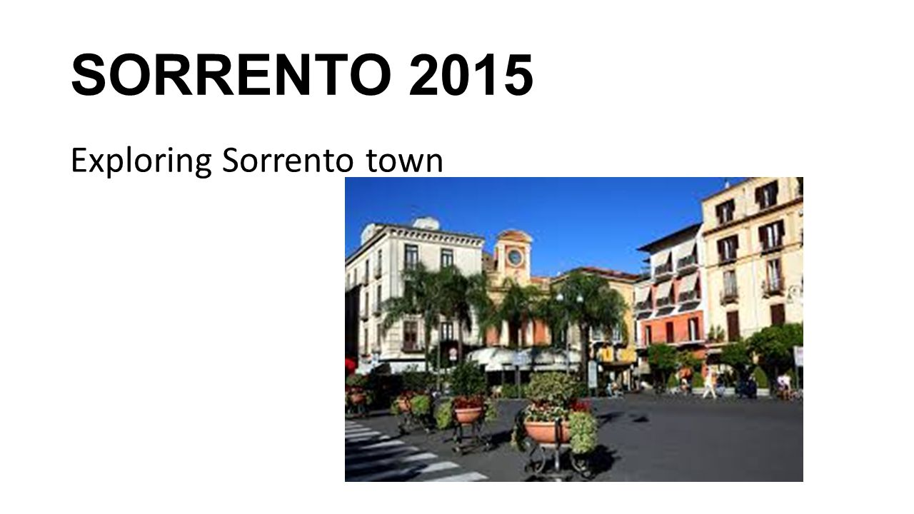 SORRENTO 2015 Exploring Sorrento town