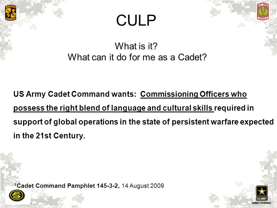 US Army Cadet Command, DCS G-3 – CULP POCs Contact MAJ Paul Thiessen: pthiessen@jsu.edu (256) 782-5601/5022 700 Pelham Road North Jacksonville, AL 36265 Websites: CULP: https://www.us.army.mil/suite/page/575354https://www.us.army.mil/suite/page/575354 CULP CONUS/OCONUS CADET INTERNSHIP SECURE ON-LINE APPLICATION: https://www.formrouter.net/forms@USACC/InternshipAp2.pdf BLACKBOARD: https://rotc.blackboard.com/webapps/portal/frameset.jsp