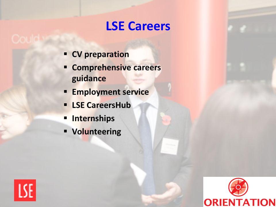 LSE Careers  CV preparation  Comprehensive careers guidance  Employment service  LSE CareersHub  Internships  Volunteering