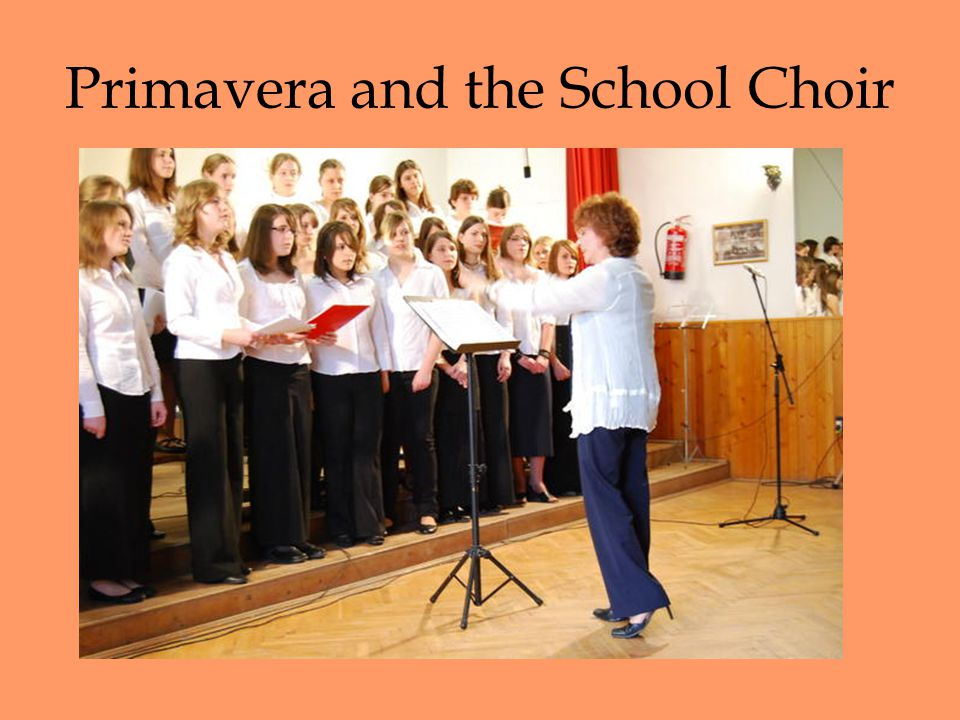 Primavera and the School Choir