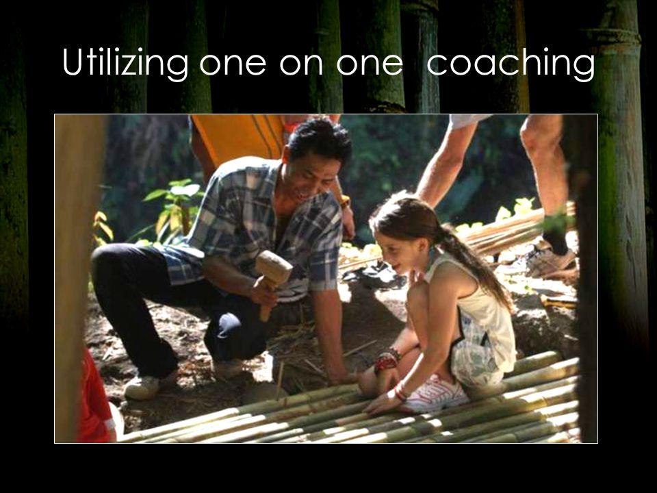 Utilizing one on one coaching