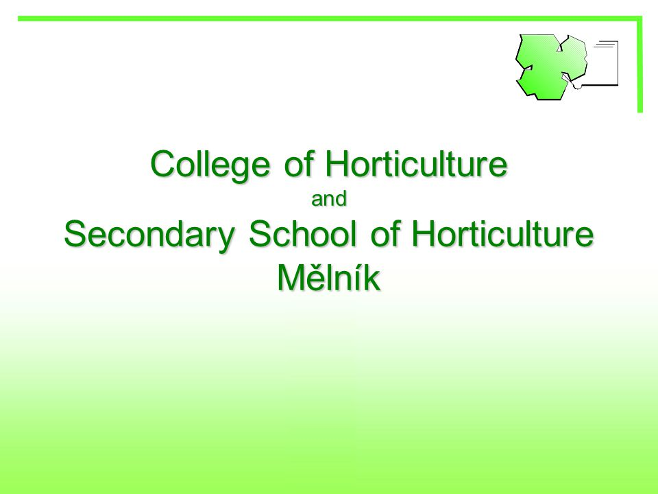 College of Horticulture and Secondary School of Horticulture Mělník
