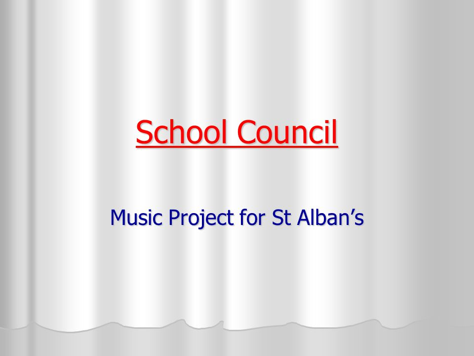 School Council Music Project for St Alban's