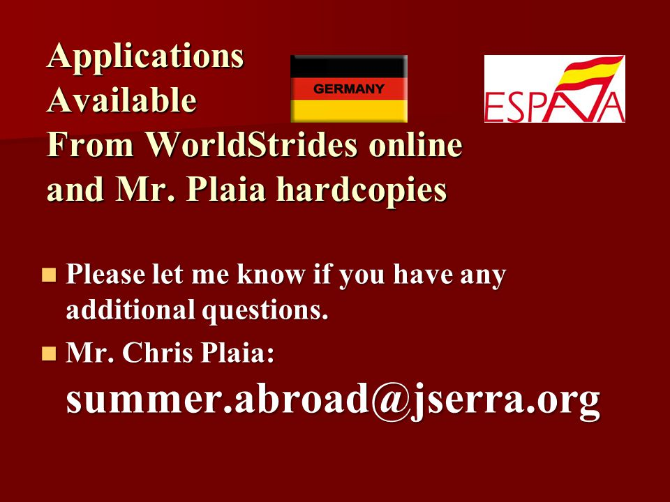 Applications Available From WorldStrides online and Mr.