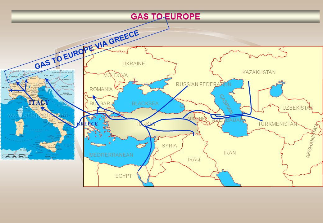 GAS TO EUROPE RUSSIAN FEDERATION KAZAKHSTAN UZBEKISTAN BLACKSEA MEDITERRANEAN CASPIAN TURKMENISTAN SYRIA IRAN ARMENIA GEORGIA TURKEY IRAQ AZERBAIJAN AFGHANISTAN EGYPT BULGARIA ROMANIA UKRAINE MOLDOVA GREECE GAS TO EUROPE VIA BULGARIA-ROMANIA- HUNGARY-AUSTRIA