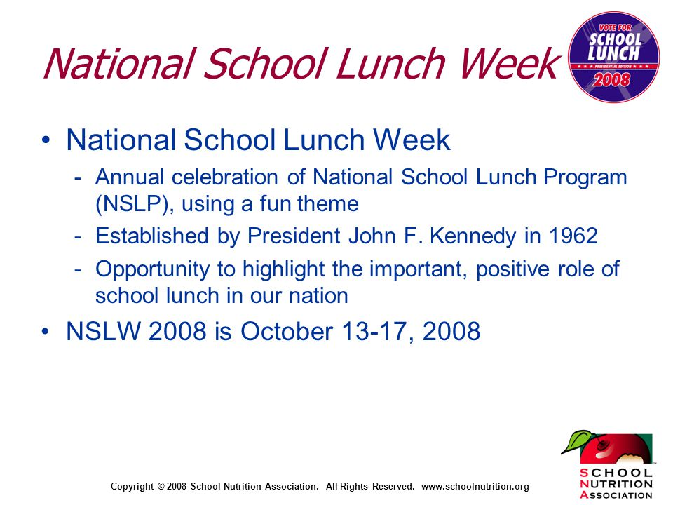 Copyright © 2008 School Nutrition Association. All Rights Reserved.