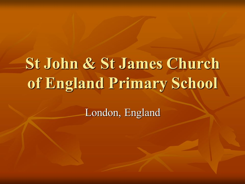St John & St James Church of England Primary School London, England