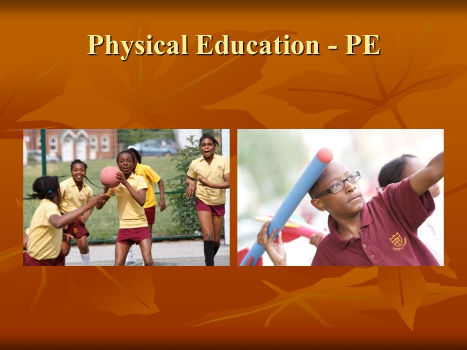 Physical Education - PE