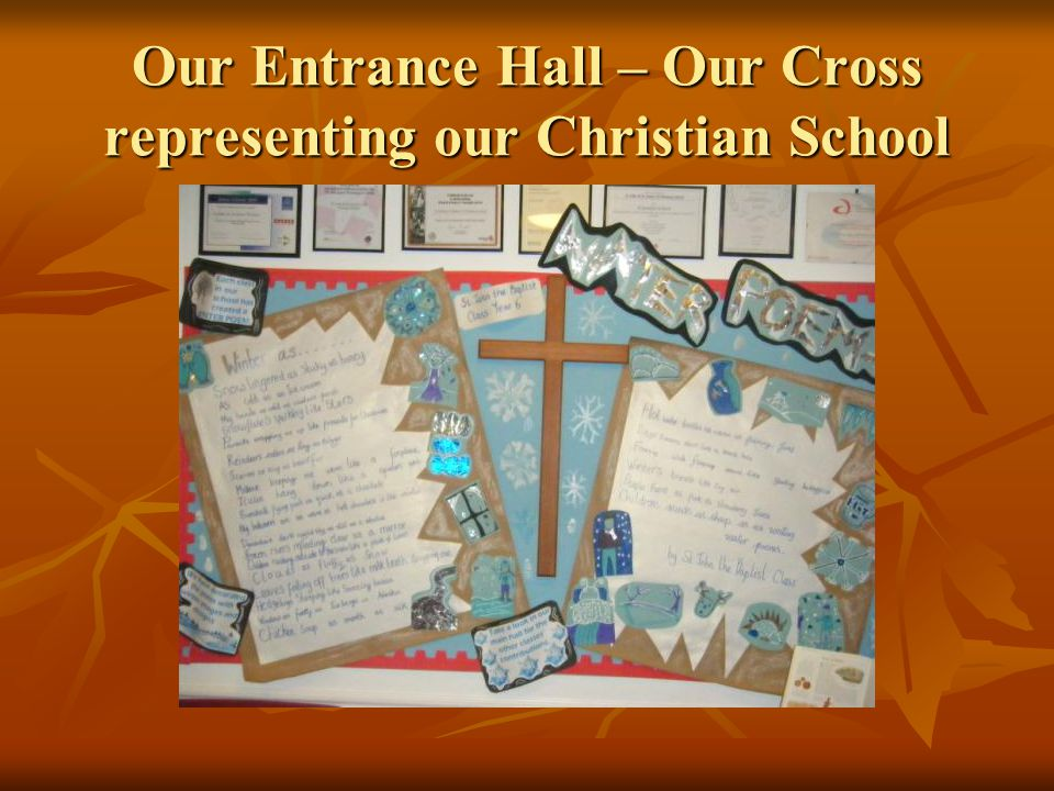 Our Entrance Hall – Our Cross representing our Christian School