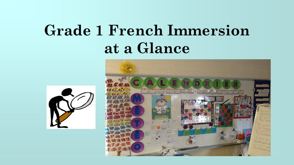 Grade 1 French Immersion at a Glance
