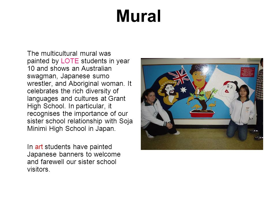 In 2003, three hundred students from years 8–9 participated in a series of multicultural workshops on song and dance, cooking and craft, language and culture.