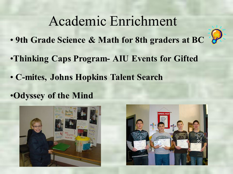 Academic Enrichment 9th Grade Science & Math for 8th graders at BC Thinking Caps Program- AIU Events for Gifted C-mites, Johns Hopkins Talent Search Odyssey of the Mind