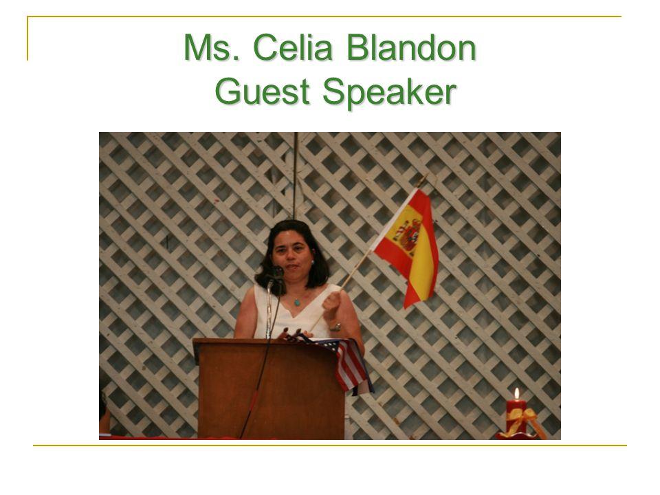 Ms. Celia Blandon Guest Speaker