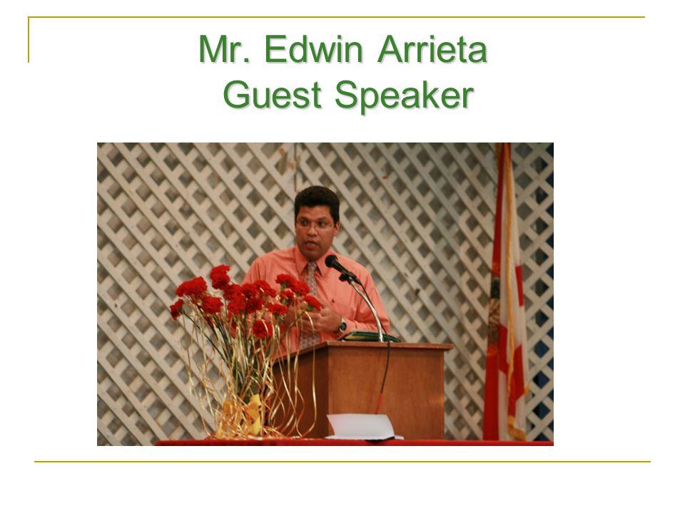 Mr. Edwin Arrieta Guest Speaker