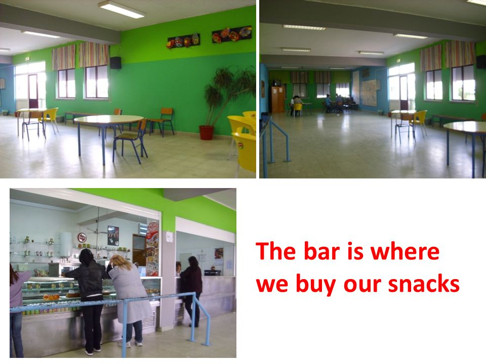 The bar is where we buy our snacks
