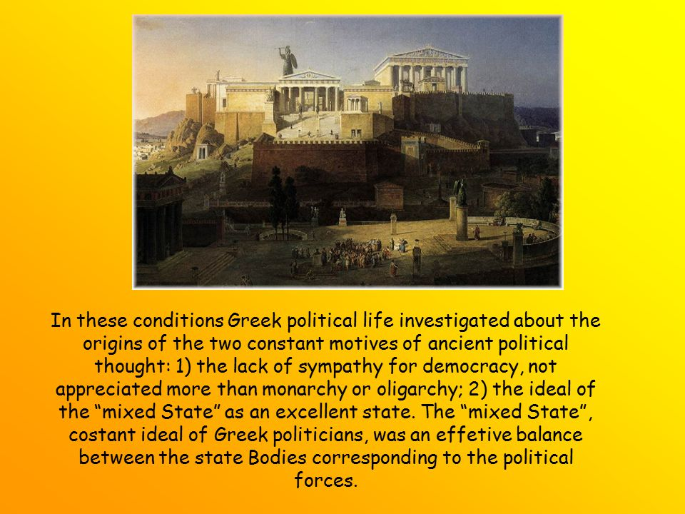 In these conditions Greek political life investigated about the origins of the two constant motives of ancient political thought: 1) the lack of sympa