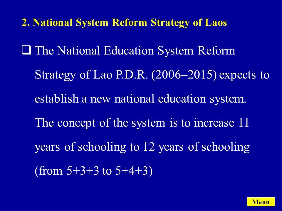  The National Education System Reform Strategy of Lao P.D.R.